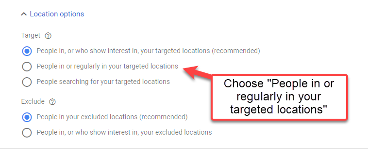 Choose Location Options in Google Ads